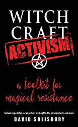 Witchcraft Activism, by David Salisbury