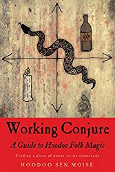 Working Conjure by Sen Moise