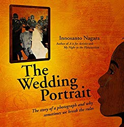 The Wedding Portrait by Innsanto Nagara