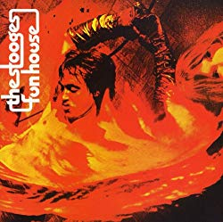Fun House, by The Stooges