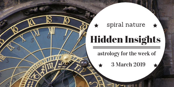 Hidden Insights: Astrology for the week of 3 March 2019