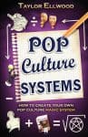 Pop Culture Magic Systems, by Taylor Ellwood