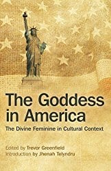 The Goddess in America