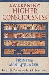 Awakening Higher Consciousness, by Lloyd M. Dickie and Paul R. Boudreau