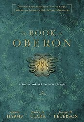 The Book of Oberon, by Daniel Harms, et al.
