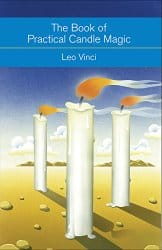 The Book of Practical Candle Magic, by Leo Vinci