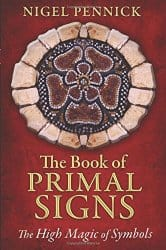 The Book of Primal Signs, by Nigel Pennick