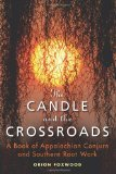 The Candle and the Crossroads, by Orion Foxwood