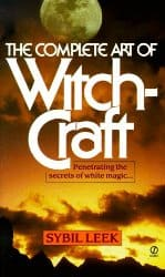 The Complete Art of Witchcraft, by Sybil Leek