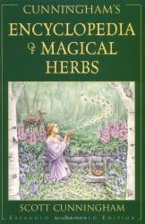 Cunningham's Encyclopedia of Magical Herbs, by Scott Cunningham