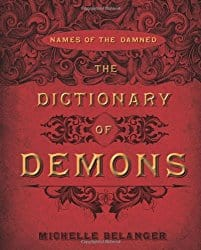 Dictionary of Demons, by Michelle Belanger