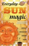 Everyday Sun Magic, by Dorothy Morrison
