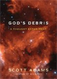 God's Debris, by Scott Adams