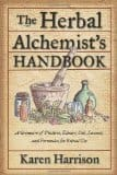 The Herbal Alchemist's Handbook, by Karen Harrison