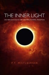 The Inner Light, by P T Mistlberger