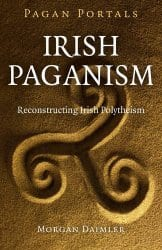 Irish Paganism, by Morgan Daimler