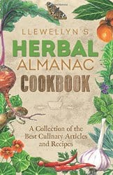 Llewellyn's Herbal Almanac Cookbook