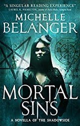 Mortal Sins, by Michelle Belanger