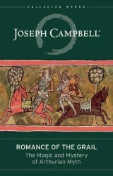 Romance of the Grail, by Joseph Campbell