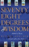 Seventy-Eight Degrees of Wisdom, by Rachen Pollack