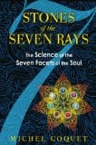 The Stone of the Seven Rays, by Michel Coquet