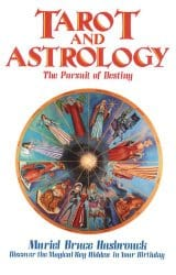 Tarot and Astrology, by Muriel Bruce Hasbrouck