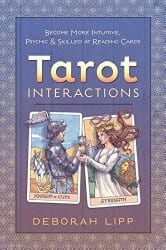 Tarot Interactions, by Deborah Lipp