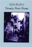 Twenty Prose Poems, by Charles Baudelaire